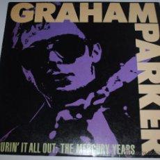 Discos de vinilo: GRAHAM PARKER.POURIN´IT ALL OUT.(THE MERCURY YEARS (MERCURY 1985).USA.. Lote 52983288