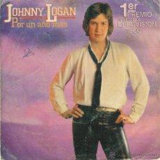 Discos de vinilo: JOHNNY LOGAN - POR UN AÑO MAS- PRIMER PREMIO EUROVISION 1980 - SINGLR. Lote 52984681