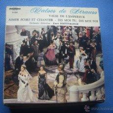 Discos de vinilo: EP VALSES DE JOHANN STRAUSS VALSE DE L EMPEREUR+3. Lote 52984868