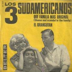 Discos de vinilo: LOS 3 SUDAMERICANOS SINGLE SELLO BELTER AÑO 1965 EDITADO EN ESPAÑA. Lote 52987793