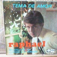 Discos de vinilo: RAPHAEL -TEMA DE AMOR-Y 3 MAS. Lote 52992930