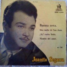 Discos de vinilo: JUANITO SEGARRA BUONA SERA UNA NOCHE DE SAN JUAN MAMBO DEL AMOR 1958 OUT. Lote 52992976