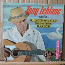 Discos de vinilo: TONY LEBRANC-QUE ME VENDENUN PISO-Y 2 MAS. Lote 52993464