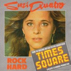 Discos de vinilo: SUZI QUATRO - TIMES SQUARE, SG,,ROCK HARD + 1, AÑO 1980. Lote 52995818