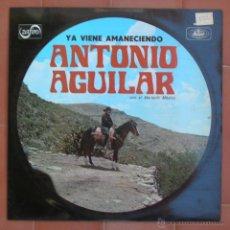 Discos de vinilo: ANTONIO AGUILAR.YA VIENE AMANECIENDO-LP ZAFIRO-MUSART ( ML-34 ).AÑO 1971.MADE IN SPAIN.. Lote 52997114