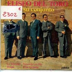 Discos de vinil: ELISEO DEL TORO / LA FELICIDAD / ROSITA + 2 (EP 1967) FIRMADO. Lote 53002233