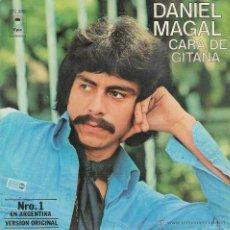 Disques de vinyle: DANIEL MAGAL - CARA DE GITANA /FUE MAS FACIL DESPEDIRME QUE OLVIDARTE - SINGLE. Lote 53003080