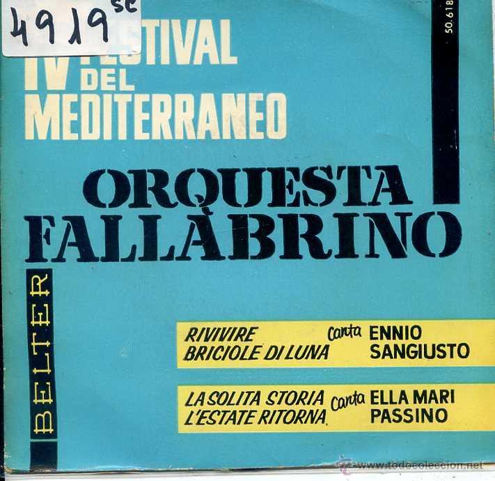 IV FESTIVAL DE LA CANCION MEDITERRANEA / ENNIO SANGIUSTO / RIVIVERE / BRICOLE DI LUNA + 2 (EP 1962) (Música - Discos de Vinilo - EPs - Otros Festivales de la Canción)