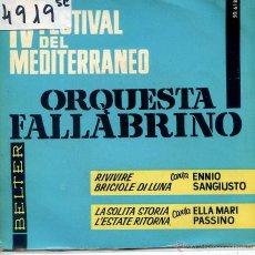 Discos de vinilo: IV FESTIVAL DE LA CANCION MEDITERRANEA / ENNIO SANGIUSTO / RIVIVERE / BRICOLE DI LUNA + 2 (EP 1962). Lote 53003768