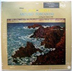 Discos de vinilo: ARTURO TOSCANINI SINFONICA NBC - DEBUSSY EL MAR / IBERIA - LP RCA 1958 BPY. Lote 53007216