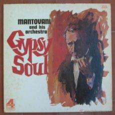 Discos de vinilo: MANTOVANI.GYPSY SOUL.LP LONDON ( XPS 900 ).AÑO 1973.MADE IN U.S.A.. Lote 53012451