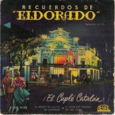 Discos de vinilo: RECUERDOS DE ELDORADO - EL CUPLE CATALAN - EP. Lote 53015954