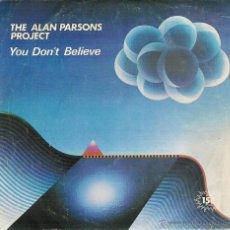 Discos de vinilo: THE ALAN PARSONS PROJECT - YOU DON`T BELIEVE / LUCIFER - SINGLE. Lote 53015987