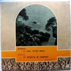 Discos de vinilo: DEBUSSY (LA MER. PETITE SUITE) / RAVEL (LE TOMBEAU DE COUPERIN) - LP CID 1960 BPY. Lote 53016005