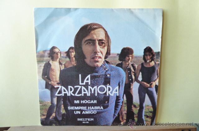 LA ZARZAMORA-MI HOGAR-SIEMPRE HABRA UN AMIGO- (Música - Discos de Vinilo - EPs - Grupos Españoles de los 70 y 80)