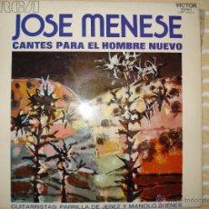 Discos de vinilo: JOSE MENESE, CANTES PARA EL HOMBRE NUEVO. Lote 53028328