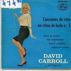 Discos de vinilo: DAVID CARROLL / CANCIONES DE CINE EN RITMO DE BAILE Nº 2 (EP 1963). Lote 53032772