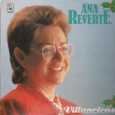Discos de vinilo: VILLANCICOS ANA REVERTE LP. Lote 53033581