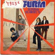 Discos de vinilo: FURIA / DESPERTAR / SOLAMENTE TU (SINGLE 1972). Lote 53044542