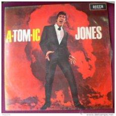 Discos de vinilo: TOM JONES - A-TOM-IC JONES - LP (SEGUNDO LP DE TOM JONES EN SU CARRERA). Lote 53044942