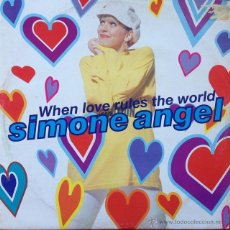 Discos de vinilo: SIMONE ANGEL - WHEN LOVE RULES THE WORLD . MAXI SINGLE . 1991 UK . Lote 53046025