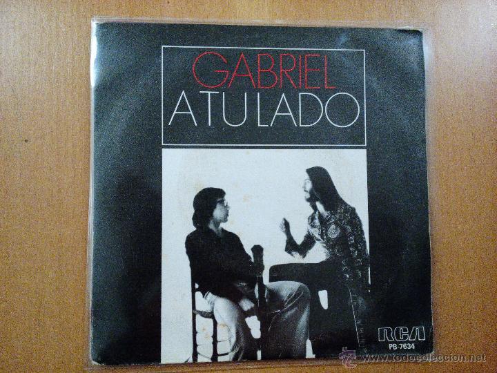 GABRIEL A TU LADO SINGLE SPAIN PROMO 1977 (Música - Discos de Vinilo - Maxi Singles - Grupos Españoles de los 70 y 80)