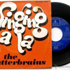 Discos de vinilo: THE SCATTERBRAINS - SINGING A LA - SINGLE EMI ODEON 1971 BPY. Lote 53052413