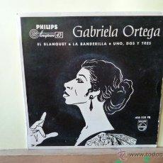 Discos de vinilo: GABRIELA ORTEGA -EL BLANQUET-Y 3 MAS . Lote 53055954
