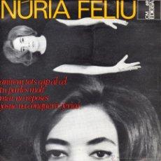 Disques de vinyle: NURIA FELIU, EP, ANIREM TOTS CAP AL CEL + 3, AÑO 1965. Lote 53068887