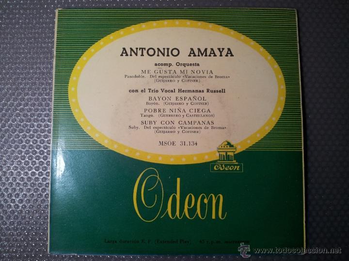 EP 45 RPM / ANTONIO AMAYA / ME GUSTA MI NOVIA /// EDITADO POR ODEON (Música - Discos de Vinilo - Maxi Singles - Flamenco, Canción española y Cuplé)