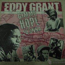 Discos de vinilo: EDDY GRANT ( GIMME HOPE JO'ANNA - SAY HELLO TO FIDEL ) 1988 - EEC SINGLE45 PARLOPHONE. Lote 131150863