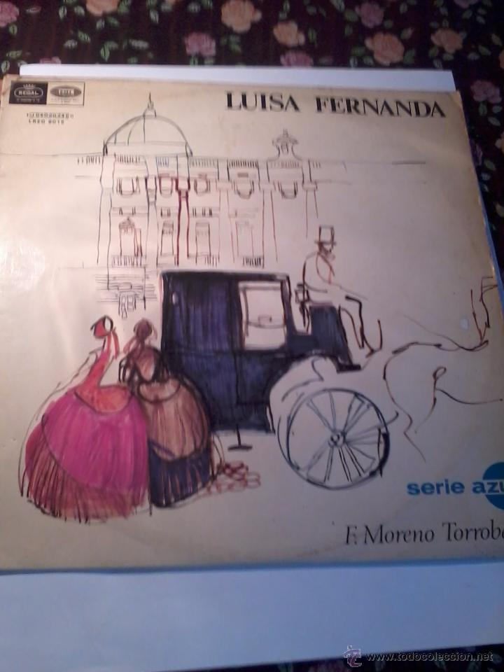 DISCO DE VINILLO. LUISA FERNANDA. SERIE AZUL. COMEDIA LIRICA EN TRES ACTOS. C1V (Música - Discos - LP Vinilo - Clásica, Ópera, Zarzuela y Marchas)