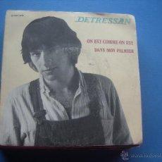 Discos de vinilo: DETRESSAN ON EST COMME ON EST -DANS MON PALMIER SINGLE EMI 1981. Lote 53077395