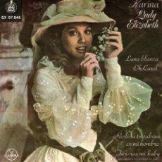 Discos de vinilo: KARINA - EP SINGLE VINILO 7'' - EDITADO EN MÉXICO / MÉJICO - LUNA BLANCA + 3 - GAMMA 1975. Lote 53078058