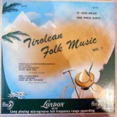 Discos de vinilo: DIE FIDELEN INNTALER,FRANZ WINKLER QUARTETT -LTIROLEAN FOLK MUSIC-LONDON ,5´-8 TEMAS. Lote 53078237