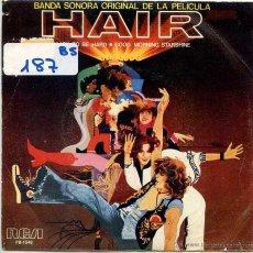 Discos de vinilo: HAIR (BANDA SONORA) / EASY TO BE HARD / GOOD MORNING STARSHINE (SINGLE 1979). Lote 53085821
