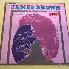 Discos de vinilo: JAMES BROWN.MOTHER POPCORN.SINGLE.ESPAÑA 1969.FONOGRAM.POLYDOR.. Lote 53086447