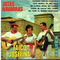 Discos de vinilo: FAICO Y JOSEFINA - JOTAS NAVARRAS - EP 1967. Lote 53097244