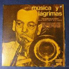 DISCO VINILO MUSICA Y LAGRIMAS THE GLENN MILLER STORY BANDA SONORA ORIGINAL UNIVERSAL 1970 DPL002