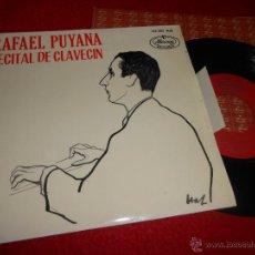 Discos de vinilo: RAFAEL PUYANA RECITAL DE CLAVECIN.SONATA EN RE MAYOR/BRANLE GAY +4 EP 45 7 1964 ESPAÑA SPAIN EX. Lote 53111568