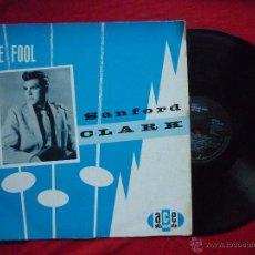 Discos de vinilo: LP -SANFORD CLARK -''THE FOOL'' - ACE RECORDS, 1983 (VER CANCIONES). Lote 53123322