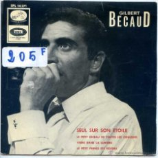 Discos de vinilo: GILBERT BECAUD / SEUL SUR SON ETOILE / VIENS DANS LA LUMIERE + 2 (EP 1966). Lote 53123660