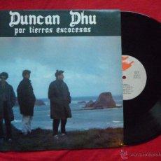 Discos de vinilo: LP - DUNCAN DHU - POR TIERRAS ESCOCESAS -GRABACIONES ACCIDENTALES,1985- CONTIENE HOJA CON LAS LETRAS. Lote 53125464
