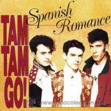 Discos de vinilo: TAM TAM GO ,SPANISH ROMANCE,. Lote 53129276