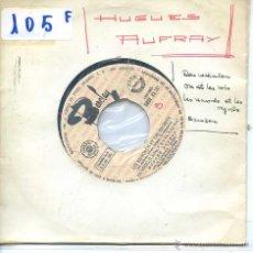 Discos de vinilo: HUGUES AUFRAY / DOU WAKADOU / ON EST LES ROIS + 2 (EP PROMO 1965). Lote 53141252