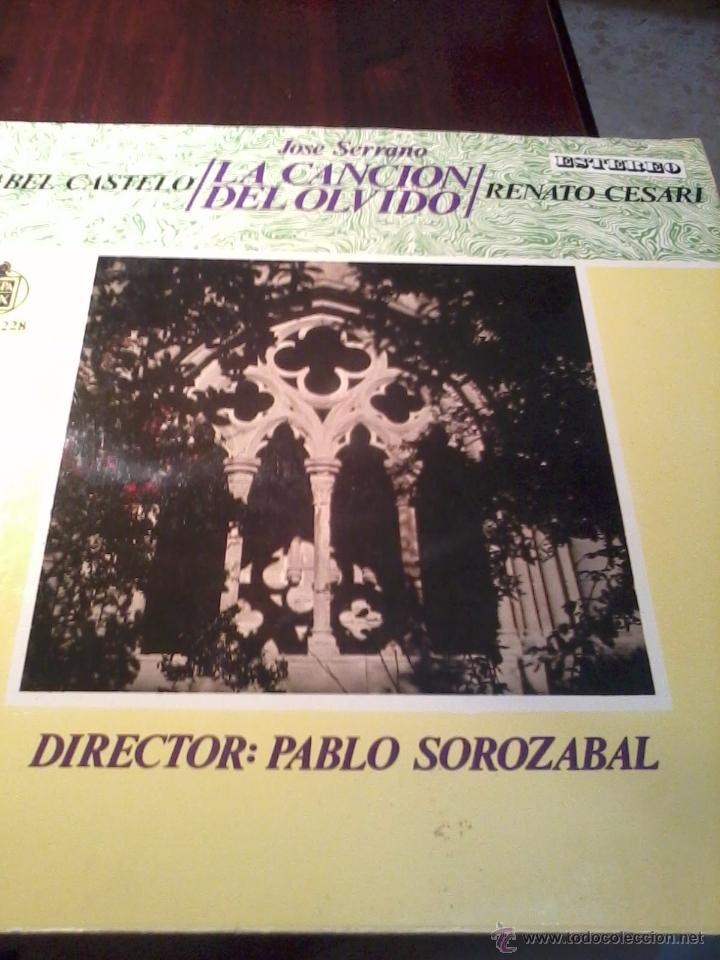JOSE SERRANO LA CANCION DE OLVIDO. ISABEL CASELO RENATO CESARI. ZARZUELA. C5V (Música - Discos - LP Vinilo - Clásica, Ópera, Zarzuela y Marchas)