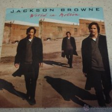 Disques de vinyle: JACKSON BROWNE ( WORLD IN MOTION - MY PERSONAL REVENGE ) 1989-GERMANY SINGLE45 ELEKTRA. Lote 53147142