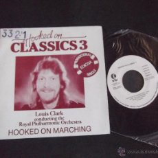 Discos de vinilo: LOUIS CLARK-DISCO SINGLE-SG2-HOOKED ON CLASSICS 3-1983. Lote 53148492