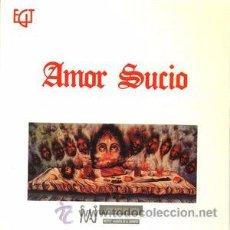 Discos de vinilo: AMOR SUCIO - EL SUEÑO DEL SAPO+3 (EGT, 527-S, 7'', 45 RPM, 1990). Lote 53150922
