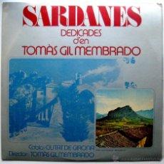 Discos de vinilo: COBLA CIUTAT DE GIRONA - SARDANES DEDICADES D'EN TOMAS GIL MEMBRADO - LP APOLO 1981 BPY. Lote 53154397